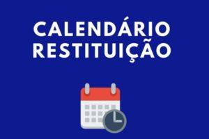 Calendário de restituições do imposto de renda 2020
